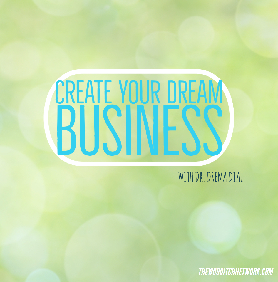 Create Your Dream Business