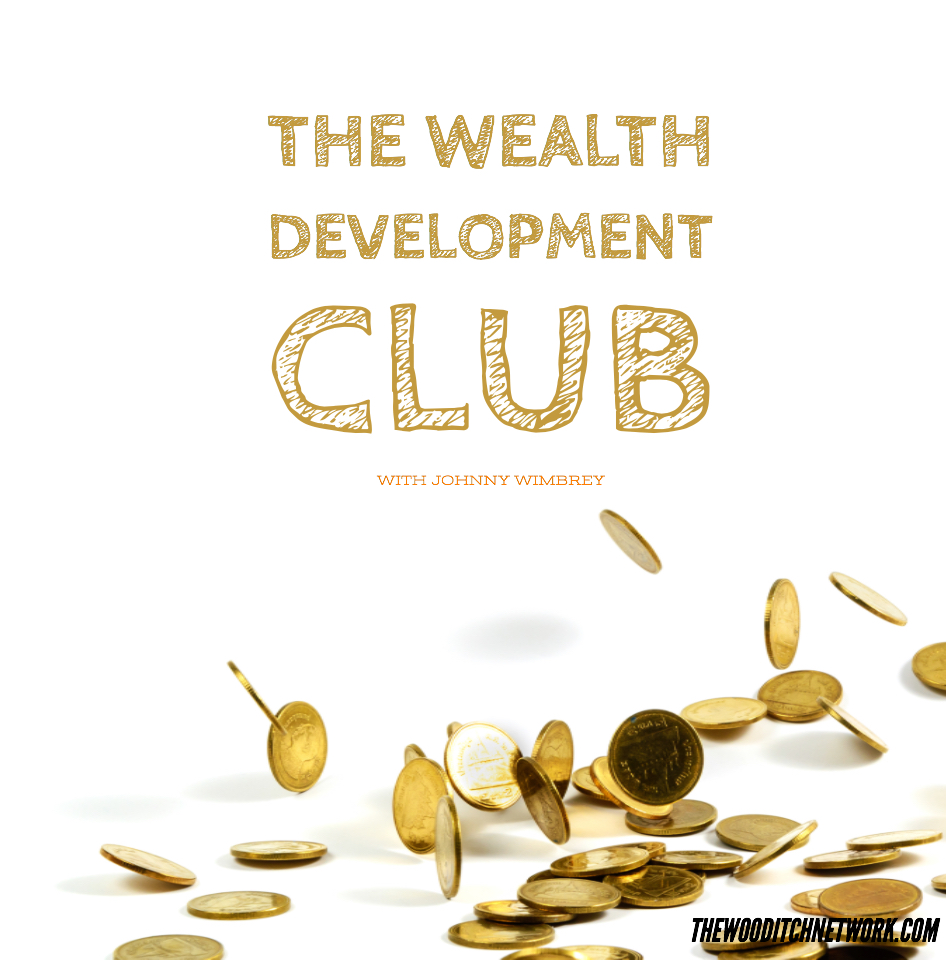 From Average Joes To Ballers: Join the Wealth Development Club