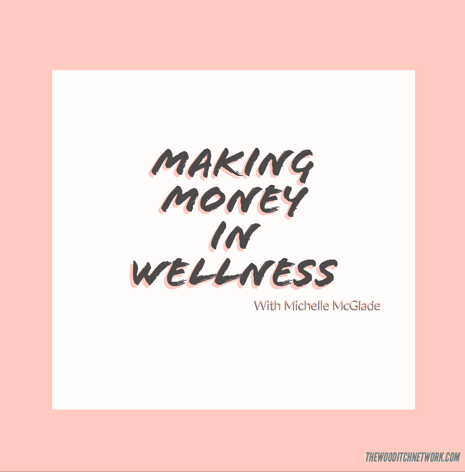 Making Money in Wellness