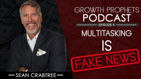 Multitasking is FAKE NEWS  |  Growth Prophets #9